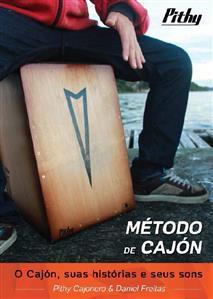 Método de Cajón em PDF Daniel Freitas e Pithy Cajón. Todos os Segredos e Dicas do Cajón