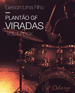DVD Gerson Lima Filho Plantão GF Viradas Vol. 1 Rock Dicas com as Melhores Viradas