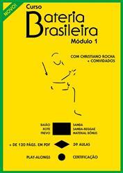 Curso Online Bateria Brasileira Módulo 1 com Christiano Rocha e Mestres da Bateria
